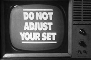 do_not_adjust_your_set